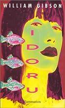 Idoru (Littérature étrangère) (French Edition)