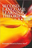 Second Language Learning Theories (text only) 2nd(Second) edition by R. Mitchell,F. Myles