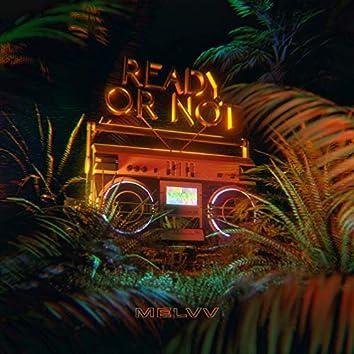 Ready or Not (feat. Terror Jr & umru)