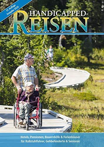 Handicapped-Reisen: Hotels, Pensionen, Ferienwohnungen und Reiseveranstalter für Rollstuhlfahrer, Gehbehinderte und Senioren