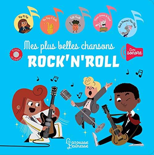 Mes plus belles chansons Rock\'n\'roll (Livres sonores)