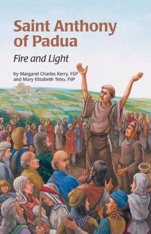 Saint Anthony Fire & Light (Ess) (Encounter the Saints (Paperback))