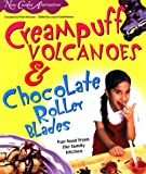 New Cuisine Alternatives Cream Puff Volcanoes & Chocolate Rollek Blades