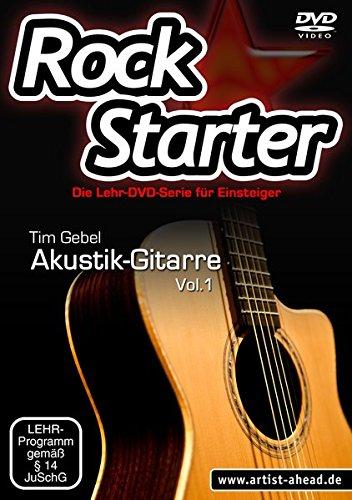 Rockstarter Vol. 1 - Akustikgitarre: Die Lehr-DVD-Serie für Einsteiger! Gitarrenschule. Unterricht für Anfänger. Training. School Of Rock.