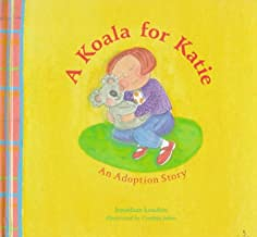 A Koala for Katie: An Adoption Story