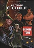 Ultime étoile, Tome 2 - 42 Legacy