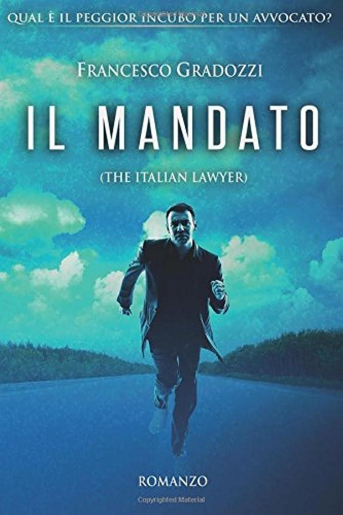嵐災害マラソンIl mandato: The Italian Lawyer