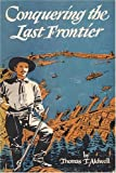 Conquering the Last Frontier
