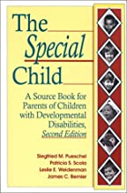 The Special Child: Source Book for Parents of Children with Developmental Disabilities