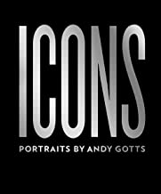 Icons: Portraits by Andy Gotts