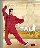 Das kleine Taiji, der sanfte Weg zu Gesundheit und Lebensfreude - Bai Lin