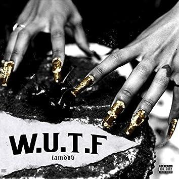 Wokeuptoflexxx (WUTF)