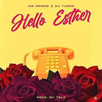Hello Esther