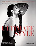 Ultimate Style: The Best of the Best Dressed List (French Edition)