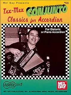 Tex-Mex Conjunto - Classics for Accordion