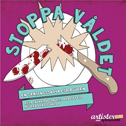 Artister mot speciesism vol 2(Stoppa Våldet)