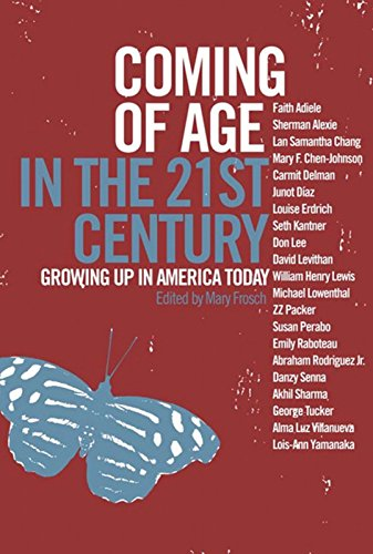 Compare Textbook Prices for Coming of Age in the 21st Century: Growing Up in America Today  ISBN 9781595580559 by Frosch, Mary