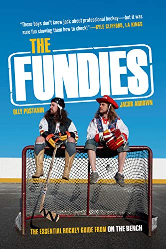 The Fundies: The Essential Hockey Guide from On the Bench (English Edition)