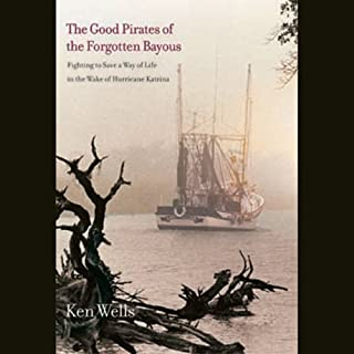 Good Pirates of the Forgotten Bayous audiobook cover art