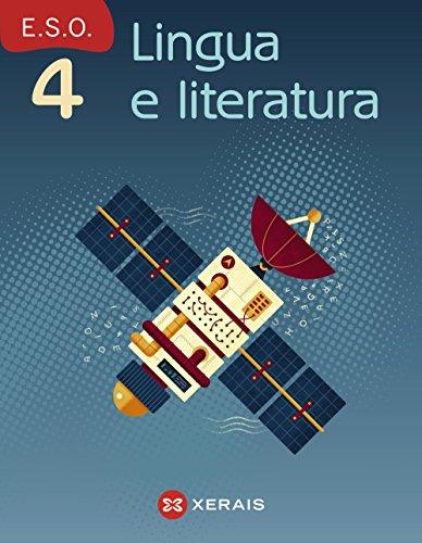Lingua e literatura 4º ESO (2016) (Libros De Texto - Educación Secundaria Obrigatoria - Lingua) - 9788491210245