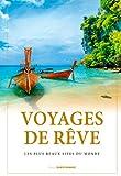 Voyages de rêve : Les plus beaux sites du monde