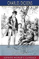 Tom Tiddler's Ground (Esprios Classics)