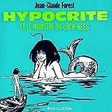 Hypocrite et le Monstre du Loch-Ness
