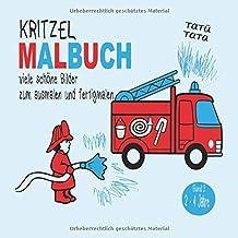 Kritzel Malbuch Tatütata - viele schöne Bilder zum ausmalen und fertigmalen: Kritzelbuch Jungen ab 2 Jahren mit 20 kurzen ...