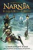 El Leon, La Bruja y El Ropero (Chronicles of Narnia S.)