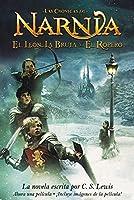 El leon, la bruja y el ropero: The Lion, the Witch and the Wardrobe (Spanish edition) (Las cronicas de Narnia, 2)