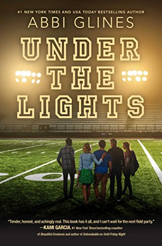 Under the Lights (Field Party Book …