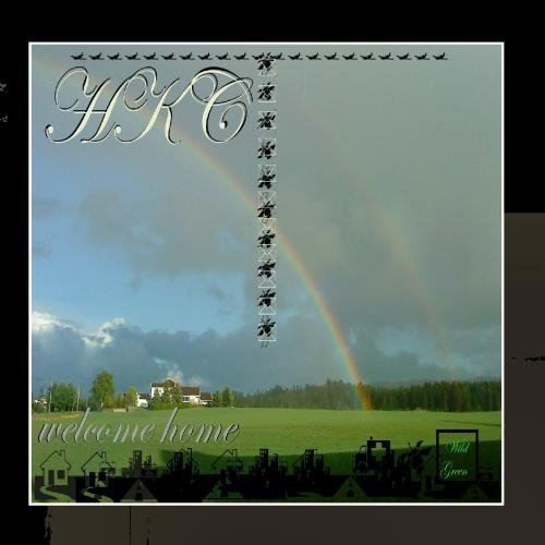 Welcome Home - Single by Hkc (2011-07-22)