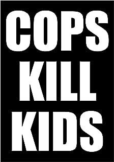Cops Kill Kids Black Lives Matter Anti Police Murder Anarchist Activist Sticker, 7X10-cm
