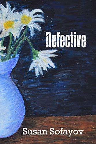 Defective by Susan L Sofayov ebook deal