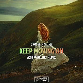 Keep Moving On (Ash Kunelius Remix)