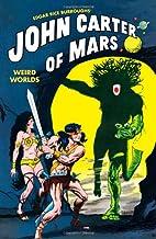 John Carter of Mars: Weird Worlds