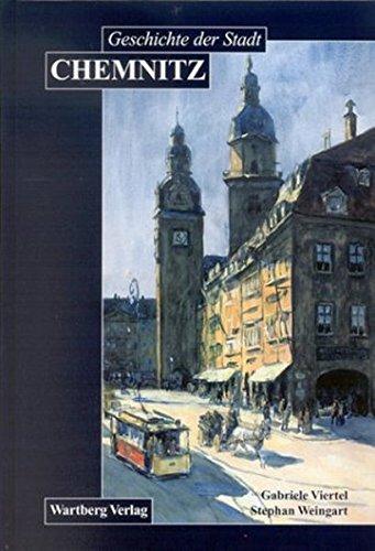 Geschichte der Stadt Chemnitz: Vom 'locus Kameniz' zur Industriestadt (Stadtgeschichte)