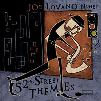 52nd Street Themes