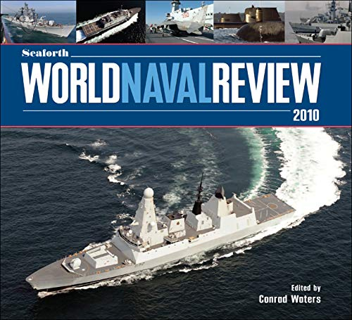 Seaforth World Naval Review 2010 (English Edition)