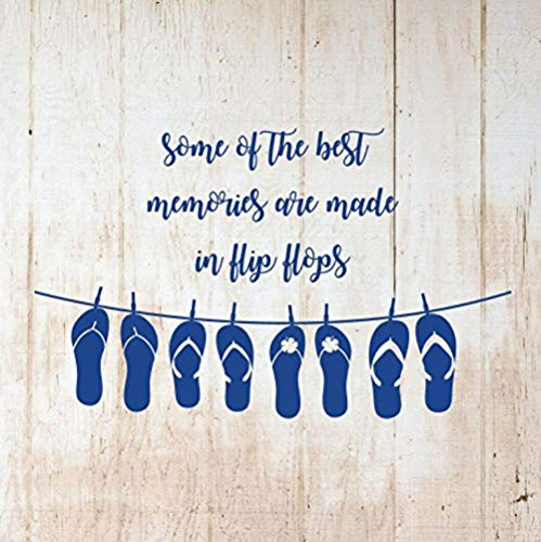 Wall Sticker for Living Room Bedroom Decor Art Home Decoration Some of The Best Memories are Made in Flip Flops for or Beach House 76x48cm