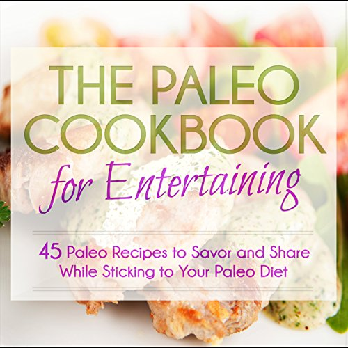 The Paleo Cookbook for Entertaining audiobook cover art