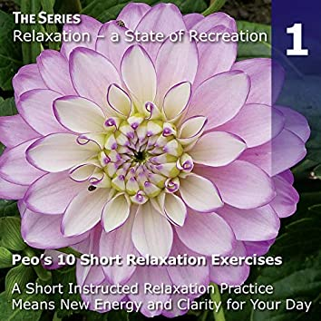 Peo's 10 Short Relaxation Exercises, Pt. 1