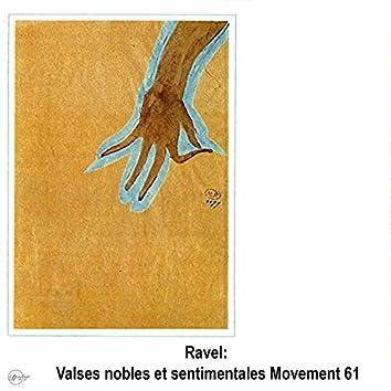 Ravel: Valses nobles et sentimentales Movement 61