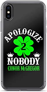 iPhone X/XS Pure Clear Case Cases Cover Apologize Nobody Conor McGregor