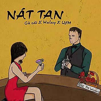 Nát Tan (feat. Ngọc Haleyy, Lym)