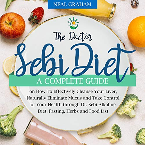 The Doctor Sebi Diet Audiobook By Neal Graham cover art