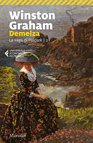 Demelza. La saga di Poldark (Vol. 2)