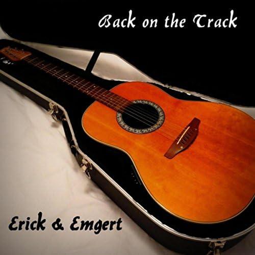 Erick & Emgert