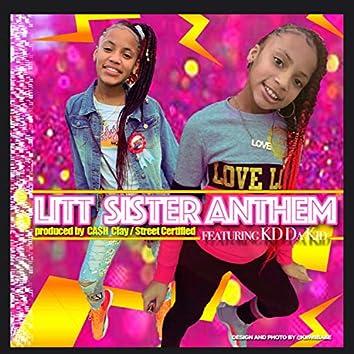 Litt Sister Anthem