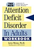The New Attention Deficit Disorder in Adults Workbook: A Different Way of Thinking (English Edition)